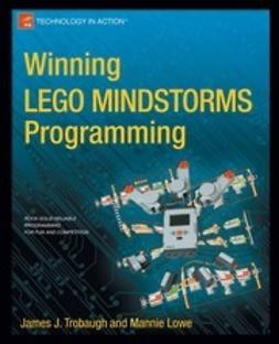 Trobaugh, James J. - Winning LEGO MINDSTORMS Programming, e-bok