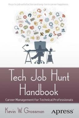 Grossman, Kevin W. - Tech Job Hunt Handbook, ebook