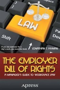 Hyman, Jonathan T. - The Employer Bill of Rights, ebook