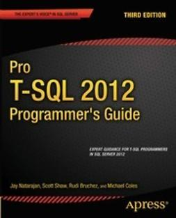 Natarajan, Jay - Pro T-SQL 2012 Programmer's Guide, ebook