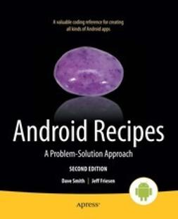 Smith, Dave - Android Recipes, ebook