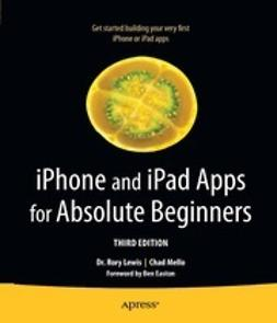 Lewis, Rory - iPhone and iPad Apps for Absolute Beginners, ebook