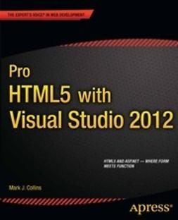 Collins, Mark J. - Pro HTML5 with Visual Studio 2012, e-bok