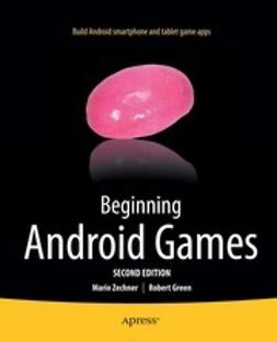 Zechner, Mario - Beginning Android Games, ebook