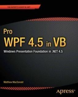 MacDonald, Matthew - Pro WPF 4.5 in VB, e-kirja