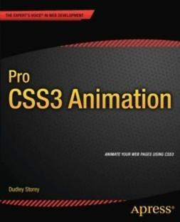 Storey, Dudley - Pro CSS3 Animation, ebook