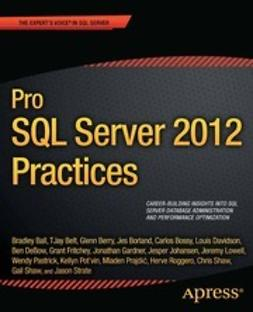 Ball, Bradley - Pro SQL Server 2012 Practices, ebook