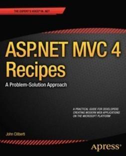 Ciliberti, John - ASP.NET MVC 4 Recipes, e-bok
