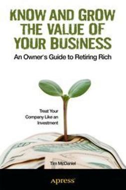 McDaniel, Tim - Know and Grow the Value of Your Business, ebook