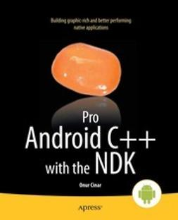 Cinar, Onur - Pro Android C++ with the NDK, ebook