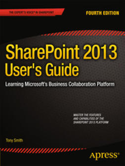 Smith, Tony - SharePoint 2013 User's Guide, ebook