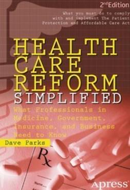Parks, Dave - Health Care Reform Simplified, ebook