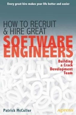 McCuller, Patrick - How to Recruit and Hire Great Software Engineers, e-bok