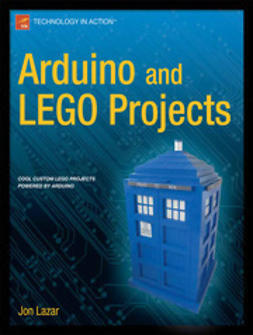 Lazar, Jon - Arduino and LEGO Projects, ebook