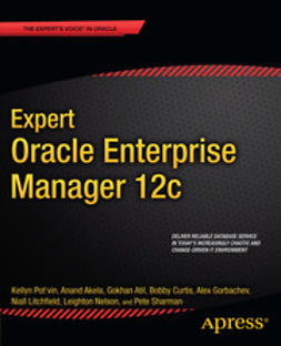 Pot'vin, Kellyn - Expert Oracle Enterprise Manager 12c, ebook