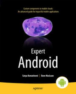 Komatineni, Satya - Expert Android, ebook