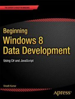 Kumar, Vinodh - Beginning Windows 8 Data Development, ebook