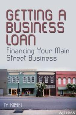 Kiisel, Ty - Getting a Business Loan, ebook