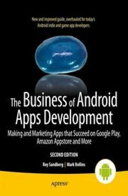 Sandberg, Roy - The Business of Android Apps Development, e-bok