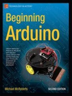 McRoberts, Michael - Beginning Arduino, e-kirja