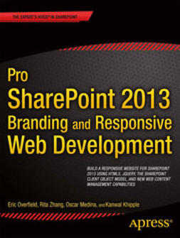 Overfield, Eric - Pro SharePoint 2013 Branding and Responsive Web Development, ebook