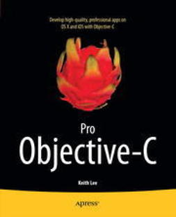 Lee, Keith - Pro Objective-C, e-bok