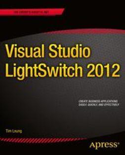 Leung, Tim - Visual Studio LightSwitch 2012, ebook