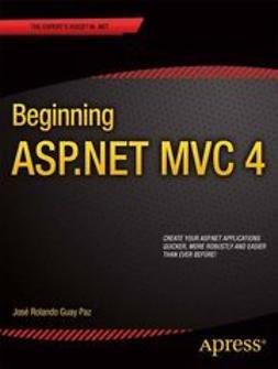 Paz, José Rolando Guay - Beginning ASP.NET MVC 4, ebook