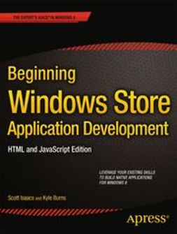 Isaacs, Scott - Beginning Windows Store Application Development–HTML and JavaScript Edition, ebook