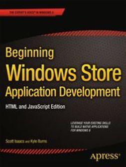 Isaacs, Scott - Beginning Windows Store Application Development–HTML and JavaScript Edition, ebook