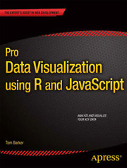 Barker, Tom - Pro Data Visualization using R and JavaScript, ebook