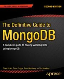 Hows, David - The Definitive Guide to MongoDB, ebook