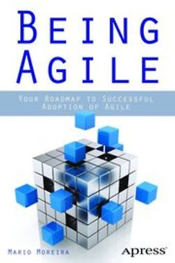 Moreira, Mario E. - Being Agile, ebook