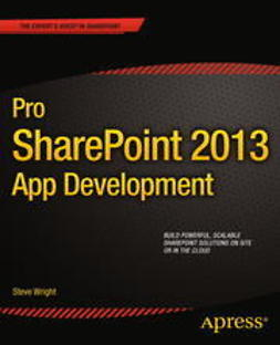 Wright, Steve - Pro SharePoint 2013 App Development, ebook