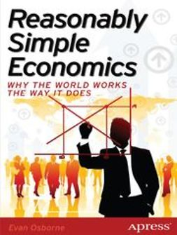 Osborne, Evan - Reasonably Simple Economics, ebook