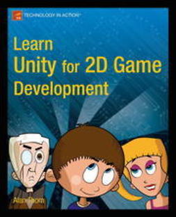 Thorn, Alan - Learn Unity for 2D Game Development, ebook