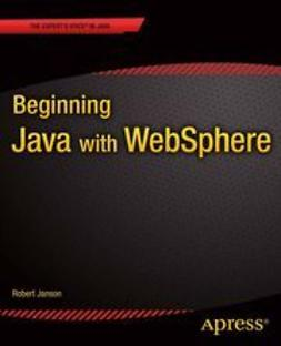 Janson, Robert W - Beginning Java with WebSphere, ebook