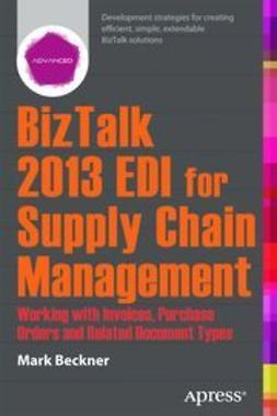 Beckner, Mark - BizTalk 2013 EDI for Supply Chain Management, ebook