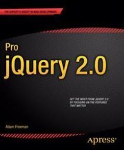 Freeman, Adam - Pro jQuery 2.0, e-bok