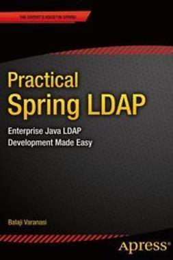 Varanasi, Balaji - Practical Spring LDAP, ebook