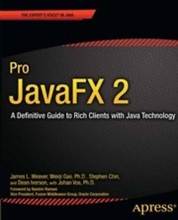 Weaver, James L. - Pro JavaFX 2, ebook