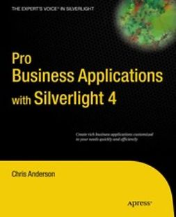 Anderson, Chris - Pro Business Applications with Silverlight 4, e-kirja