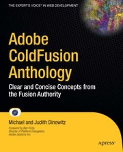 Michael, Dinowitz - Adobe ColdFusion Anthology, e-kirja