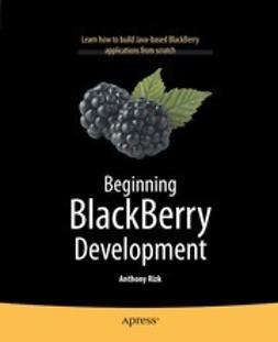 Rizk, Anthony - Beginning BlackBerry Development, e-kirja