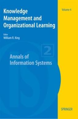 King, William R. - Knowledge Management and Organizational Learning, ebook