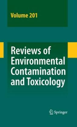 Whitacre, David M. - Reviews of Environmental Contamination and Toxicology Vol 201, ebook