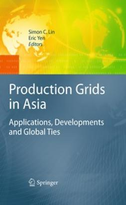 Lin, Simon C. - Production Grids in Asia, ebook