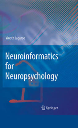 Jagaroo, Vinoth - Neuroinformatics for Neuropsychology, ebook