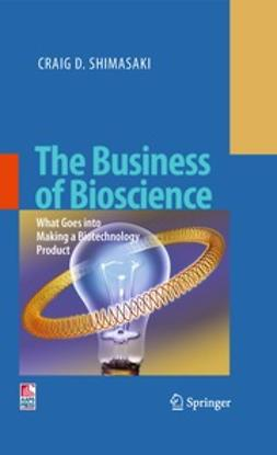 Shimasaki, Craig D. - The Business of Bioscience, ebook