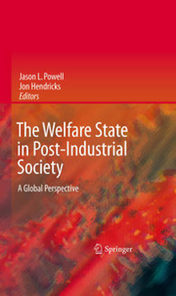 Hendricks, Jon - The Welfare State in Post-Industrial Society, ebook
